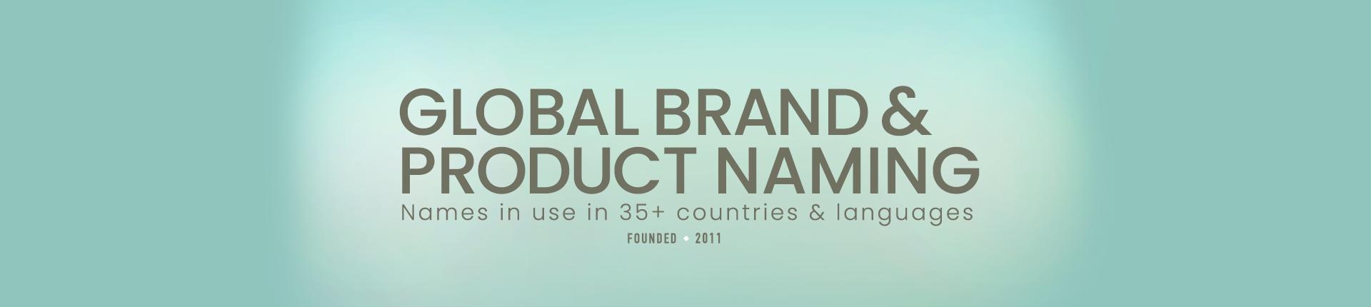 Global Brand Naming, Company & Product Naming